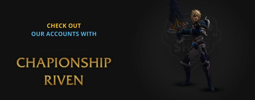 Championship Riven rare skin