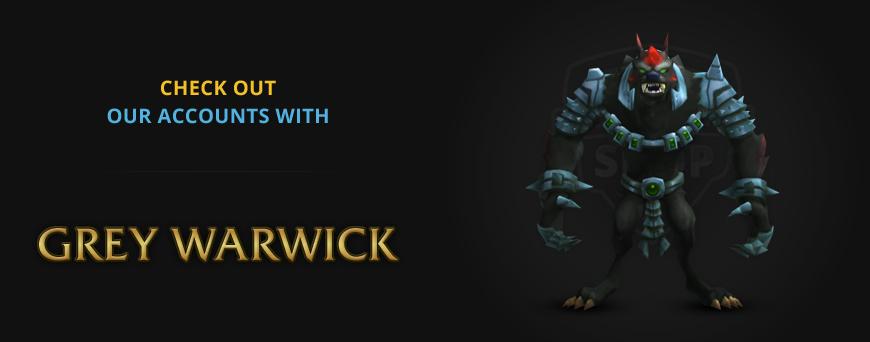 Grey Warwick rare skin