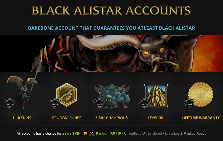 Black Alistar Accounts for League of Legends