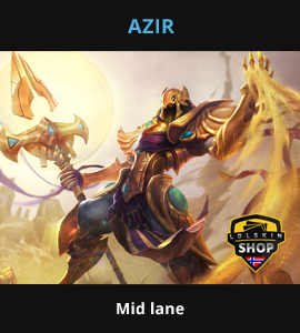 Azir guide, Azir Lol guide, Azir league of legends guide