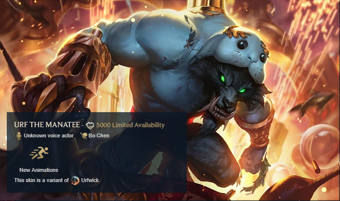 Urf the Manatee Rare Skin League of Legends